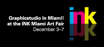 Graphicstudio in Miami! at the INK Miami Art Fair December 3–7